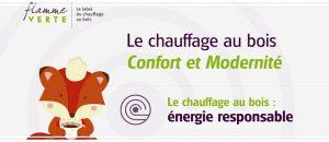 Flamme Verte : «Le chauffage au bois – Confort et Modernité»