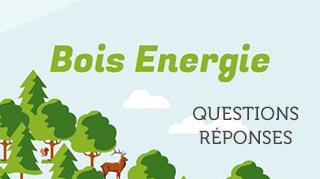 Questions / Réponses Bois Energie